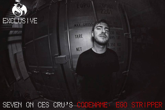 Seven CES Cru Codename Ego Stripper Interview1