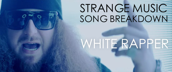 White Rapper Song Breakdown