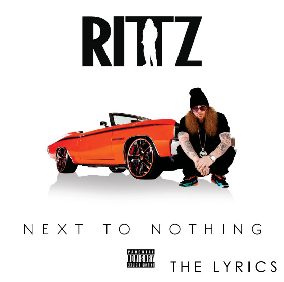 Official Rittz Next To Nothing Verified Lyrics