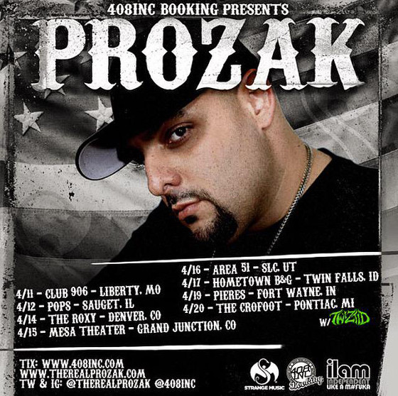 Prozak April Shows
