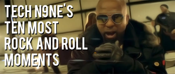 Tech N9ne Ten Rock And Rolll Moments