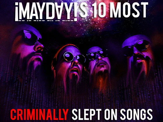 Mayday 10 most slept on songs