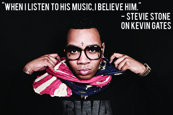 Stevie Stone on Kevin Gates Quote