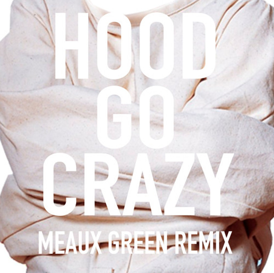 Tech N9ne - Hood Go Crazy (Meaux Green Remix)