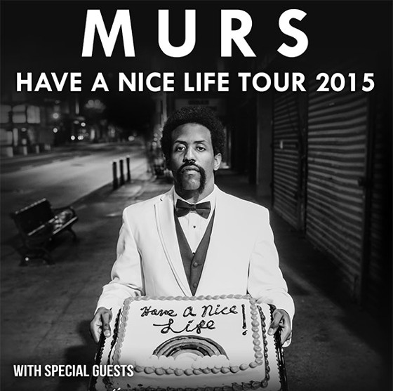 murs-have_a_nice_life_tour_2015 blog