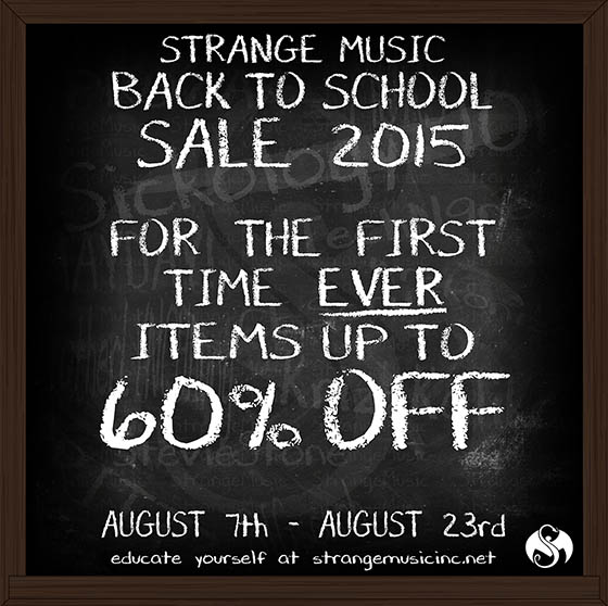 Strange Music Back To School Sale 2015