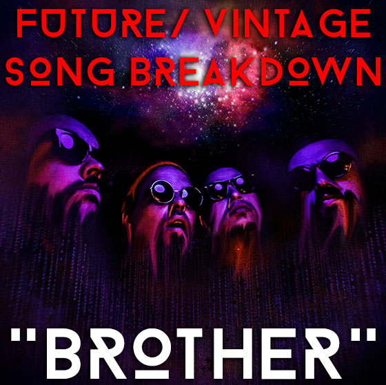 Brother Song Breakdown