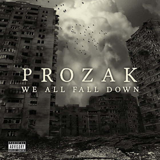 Prozak We All Fall Down
