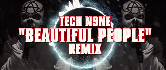 Tech N9ne Beautiful People Remix