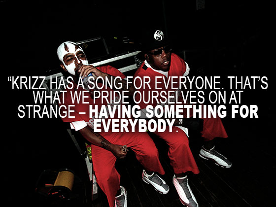 QUOTE - Krizz Has A Song For Everyone