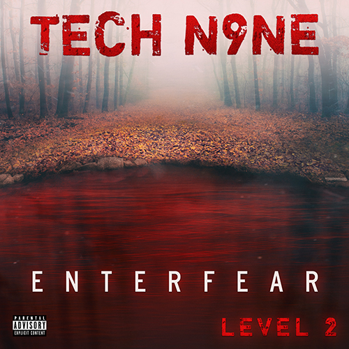 Tech N9ne ENTERFEAR 2